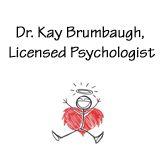 Dr. Kay Brumbaugh, Licensed Psychologist