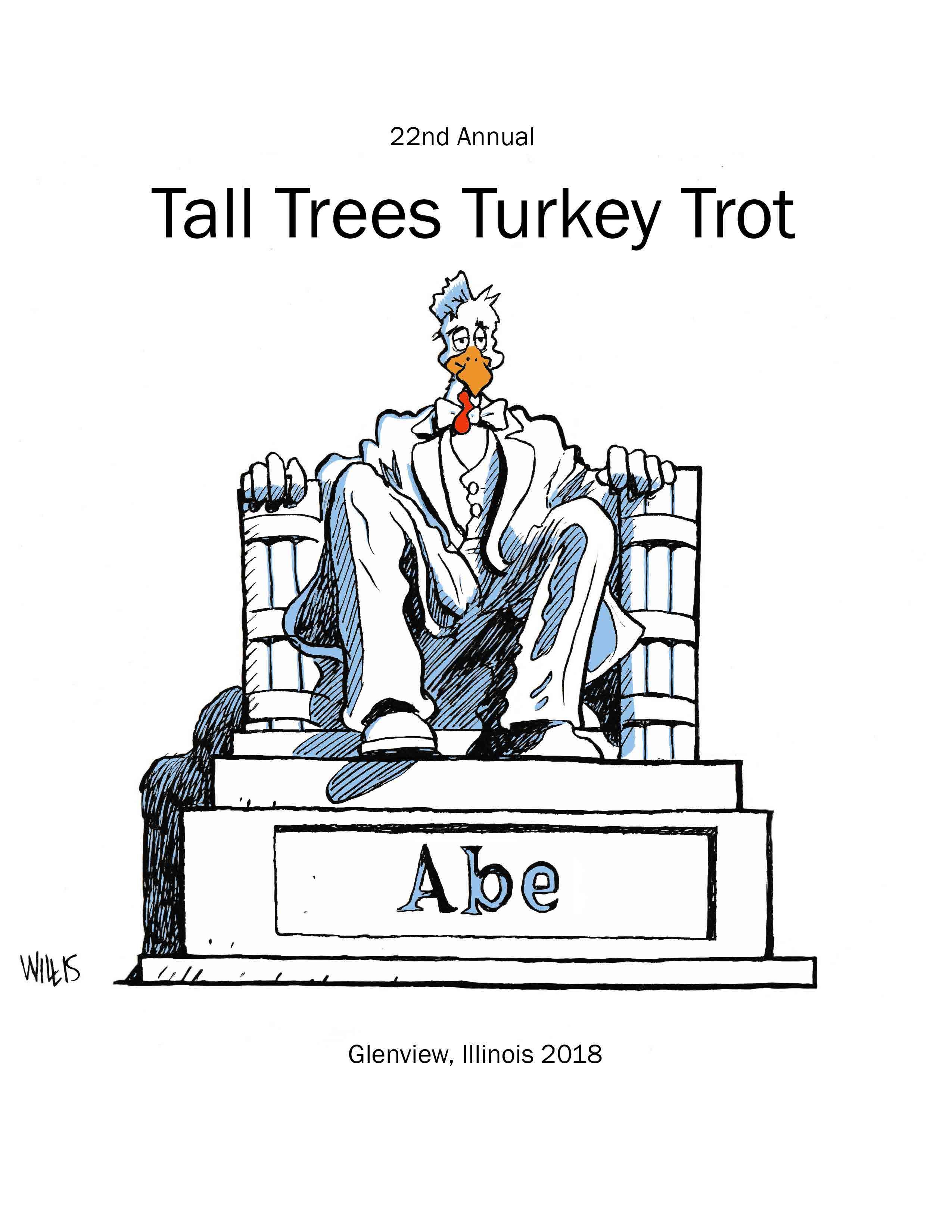 22ND ANNUAL TALL TREES TURKEY TROT
