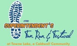 3RD ANNUAL CFISD SUPERINTENDENT'S FUN RUN & FESTIVAL AT TOWNE LAKE, A CALDWELL COMMUNITY