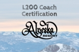 2019-2020 IFSA L200 On-Snow Coach Training - Alyeska