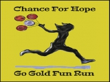 Chance for Hope Go Gold Fun Run