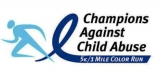 Champions Against Child Abuse 5K and 1 Mile Color Fun Run
