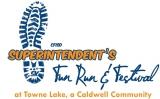 4TH ANNUAL CFISD SUPERINTENDENT'S FUN RUN & FESTIVAL AT TOWNE LAKE, A CALDWELL COMMUNITY
